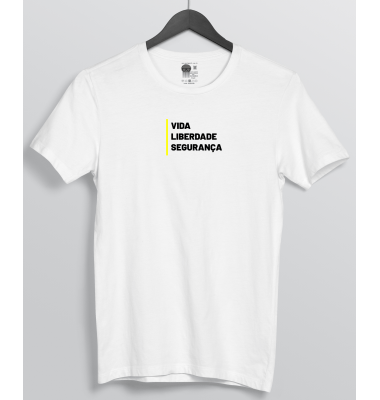 Camiseta Vida Liberdade Segurança